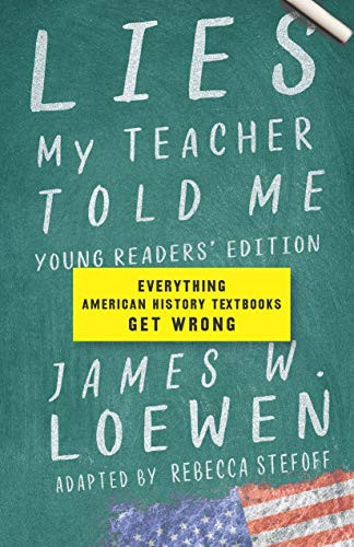 Lies  My Teacher Told Me Young Readers' Edition - front cover