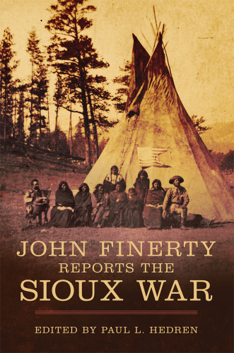 John Finerty Reports the Sioux War book  cover