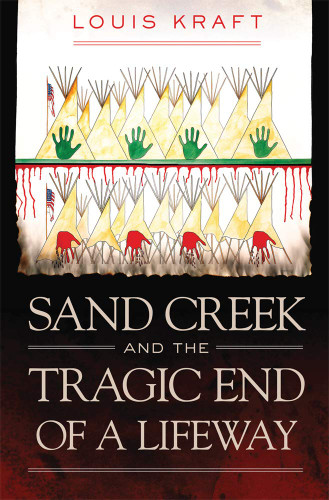 sand creek and the end of a lifeway book cover