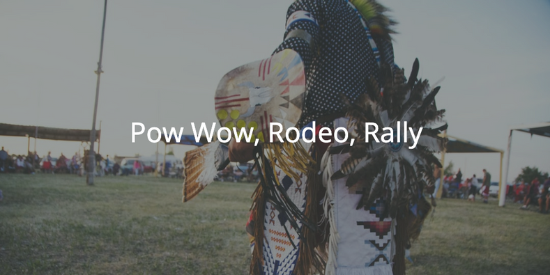 August 2018 - Pow Wow, Rodeo, Rally