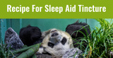 Recipe For Sleep Aid Tincture