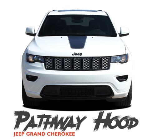 Jeep Grand Cherokee Center Hood Accent PATHWAY HOOD Vinyl Graphics Decal Stripe Kit 2011-2019