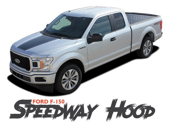 Ford F-150 SPEEDWAY HOOD Special Edition Style Hood Blackout Stripe Vinyl Graphics Decals Kit 2015 2016 2017 2018 2019