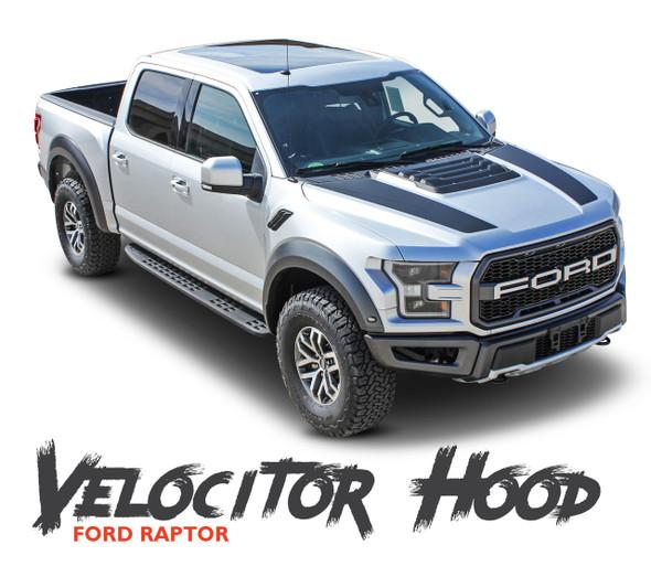 Ford Raptor Hood Stripes VELOCITOR HOOD Decals Vinyl Graphics Kit 2018 019 2020 (MCG-5719)