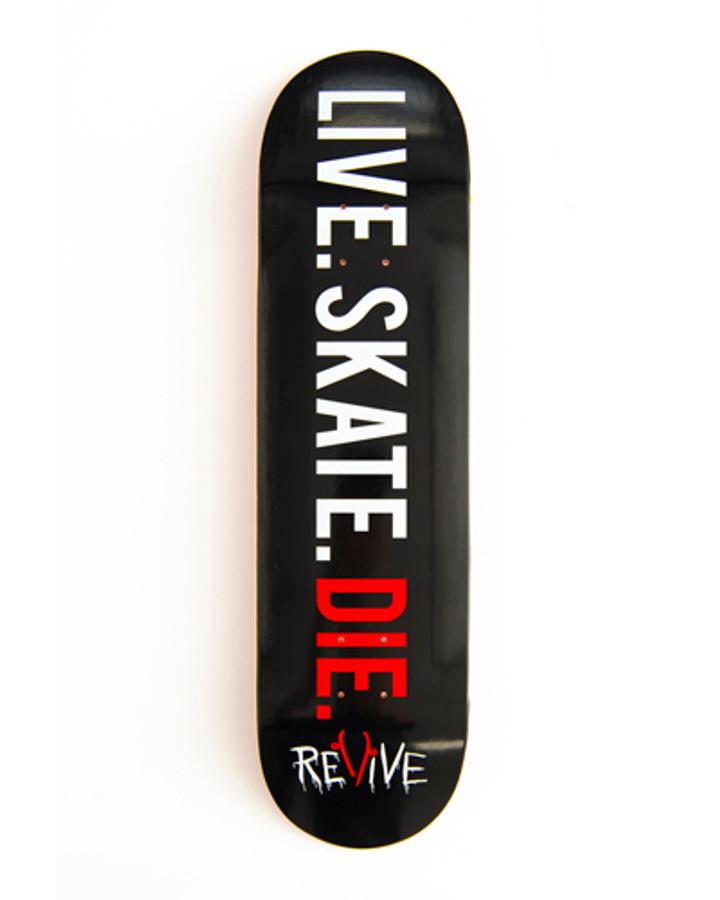 LIVE. SKATE. DIE. Unlimited - Deck