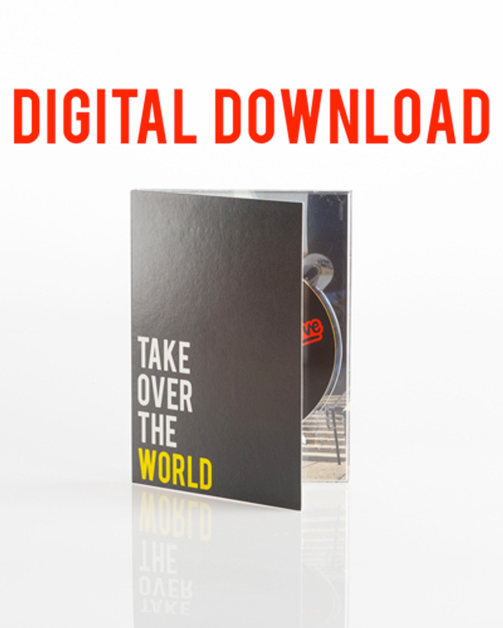TAKE OVER THE WORLD - Digital Download