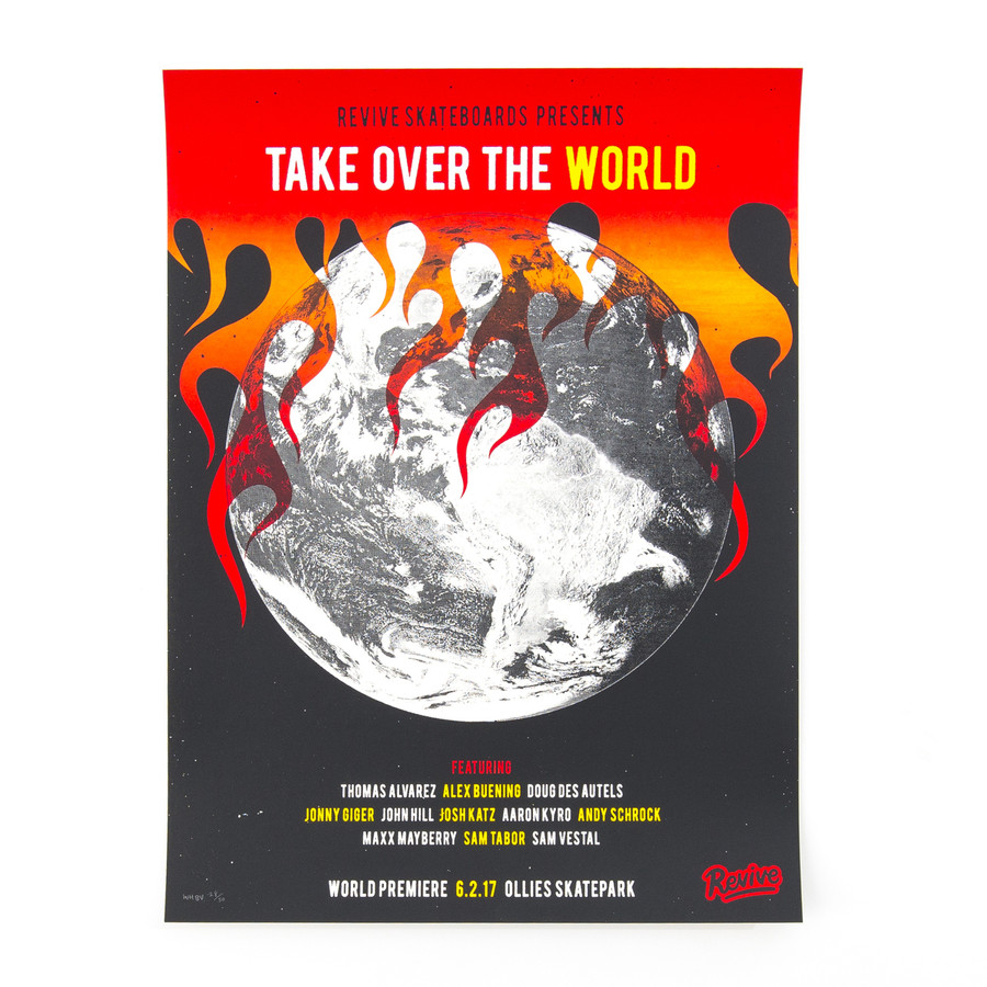 Screen Printed Take Over The World Poster