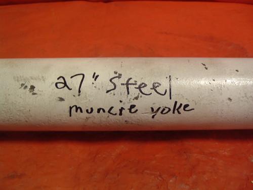 """27"""" steel driveshaft w/ Muncie yoke"""