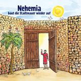 Nehemia baut die Stadtmauer wieder auf
