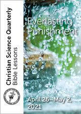 Christian Science Quarterly Bible Lessons: Everlasting Punishment, May 2, 2021 – eBook (MOBI)