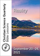 Christian Science Quarterly Bible Lessons: Reality, September 26, 2021 – Audio (MP3)