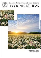 Cuaderno Trimestral de la Ciencia Cristiana Lecciones Bíblicas — Nov 2021