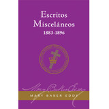 Escritos Misceláneos 1883-1896 (Edición eBook) / Miscellaneous Writings 1883-1896 Translation (Spanish) eBook (PDF)