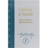 Ciência e Saúde com a Chave das Escrituras — Hardcover (Portuguese)