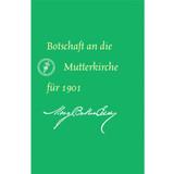 Botschaft an die Mutterkirche für 1901 (E-Book Ausgabe) / Message to The Mother Church for 1901 (German Translation — eBook) — (PDF)