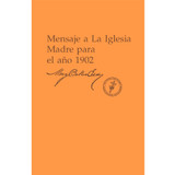 Mensaje a La Iglesia Madre para el año 1902 (Edición eBook) / Message to The Mother Church for 1902 (Spanish Translation — eBook) — (PDF)