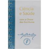 Ciência e Saúde com a Chave das Escrituras  – Paperback (Portuguese)