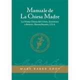 Manuale de La Chiesa Madre (Edizione eBook) / Manual of The Mother Church (Italian Translation — eBook) - (PDF)