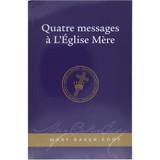 Quatre messages à L'Eglise Mère - Couverture avant