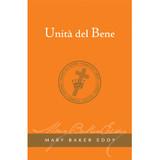 Unità del Bene  (Edizione eBook) / Unity of Good Translation (Italian) — (eBook) - (PDF)