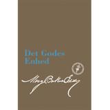 Det godes Enhed (e-bog udgave) / Unity of Good (Danish Translation – eBook) - (PDF)