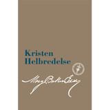 Kristen Helbredelse (e-bog udgave) / Christian Healing Translation (Danish) – eBook) - (PDF)