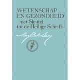 Wetenschap en Gezondheid met Sleutel tot de Heilige Schrift (e-Boek uitgave) (Dutch) — (eBook) - (PDF)