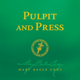 Pulpit and Press by Mary Baker Eddy (Audiobook Download)