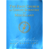 The First Church of Christ, Scientist, and Miscellany, Study Edition, paperback — Front cover