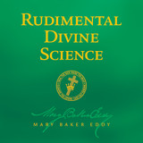 Rudimental Divine Science by Mary Baker Eddy (Audiobook Download)