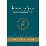 Manual de A Igreja Mãe (Edição eBook) / Manual of The Mother Church (Portuguese Translation — eBook) — (PDF)
