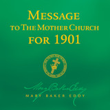 Message to The Mother Church for 1901 by Mary Baker Eddy (Audiobook Download)