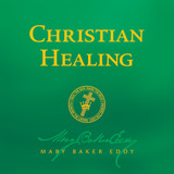 Christian Healing by Mary Baker Eddy (Audiobook Download)