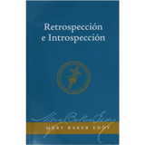 Retrospección e Introspección // Retrospection and Introspection (Spanish)