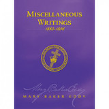 Miscellaneous Writings 1883-1896 by Mary Baker Eddy (eBook)