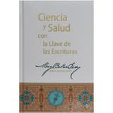 Ciencia y Salud con la Llave de las Escrituras – tapa dura – Hardcover (Spanish)