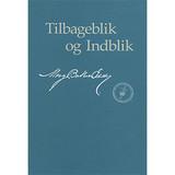 Tilbageblik og Indblik // Retrospection and Introspection – Paperback (Danish)