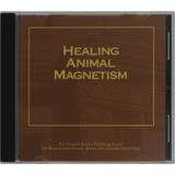 Healing Animal Magnetism – Audiobook (CD) - Front cover