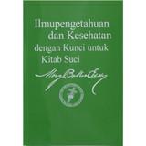 Ilmupengetahuan dan Kesehatan dengan Kunci untuk Kitab Suci (Indonesian)