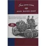 Nous avons connu Mary Baker Eddy, édition augmentée, tome I