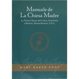 Manuale de La Chiesa Madre // Manual of The Mother Church (Italian)