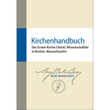 Kirchenhandbuch // Manual of The Mother Church (German) — (PDF)