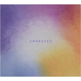 Embraced – CD — Front cover