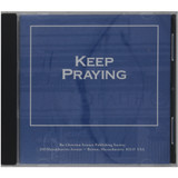 Keep Praying – Audiobook (CD) - Front cover