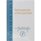 Retrospecção e Introspecção // Retrospection and Introspection (Portuguese)