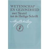 Wetenschap en Gezondheid met Sleutel tot de Heilige Schrift  – Paperback (Dutch)