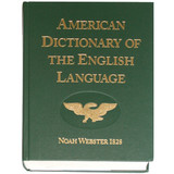 An American Dictionary of the English Language (1828)