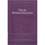 True Womanhood (pamphlet 3-pack) - Front cover