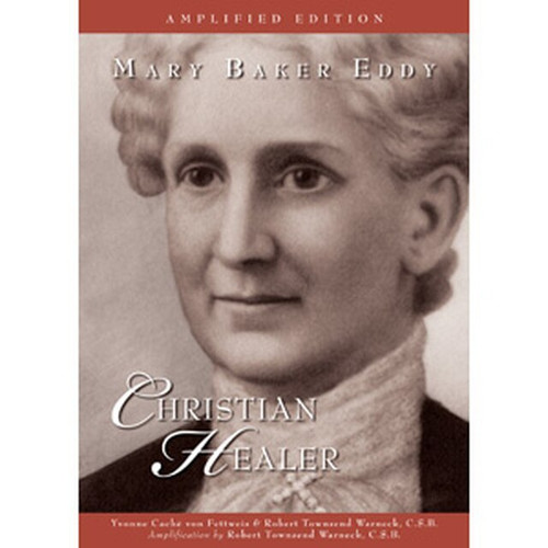 Mary Baker Eddy: Christian Healer – eBook