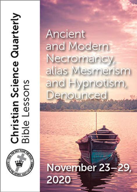 Digital Bible Lesson: Ancient and Modern Necromancy, alias Mesmerism and Hypnotism Denounced, Nov 29, 2020 (PDF)